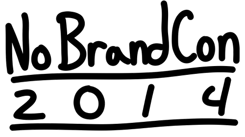 No Brand Con Approaches!