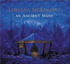 Loreena McKennitt's An Ancient Muse
