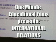 A One Minute Guide to International Relations
